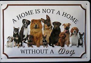 No HOME without DOG , BLECHSCHILD 20 x 30  HUNDEFAMILIE