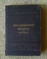 The Civil Government of Michigan 1885 Political Machinery W J Cocker