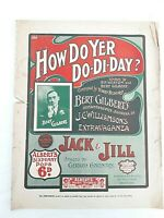 How Do Yer Do Di Day? Jack & Jill Panto J.C. Williamson Bert Gilbert c.1908 AUS