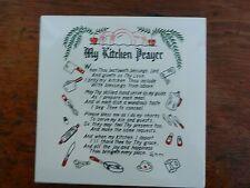 """My Kitchen Prayer""  6 inch ceramic tile"