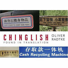 NEW Chinglish: Found in Translation by Oliver Lutz Radtke