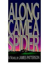 Along Came a Spider,James Patterson- 9780002241267