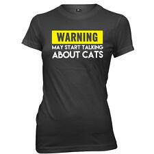 Warning May Start Talking About Cats Womens Ladies Funny Slogan T-Shirt