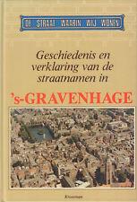 DE STRAAT WAARIN WIJ WONEN (STRAATNAMEN 's-GRAVENHAGE) -  Sv. E. Veldhuijzen