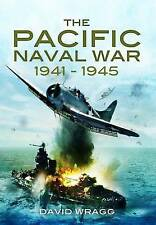 The Pacific Naval War 1941-1945, David Wragg, New Book