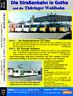 Die Straßenbahn in Gotha & Die Thüringer Waldbahn  =  2 DVD