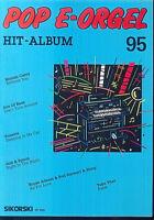 """"""" POP E-Orgel Hit-Album 95 """""""