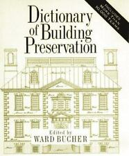 Dictionary of Building Preservation, , Good Book