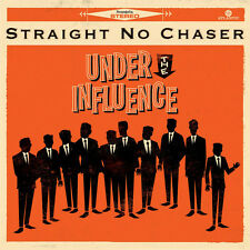 Straight No Chaser - Under the Influence [New CD]