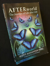 Afterworld: The Journey of Life After Life by Scott Alexander King, Spirit Soul