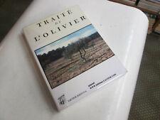Traité de l'olivier, contenant l'histoire & la culture de cet arbre..