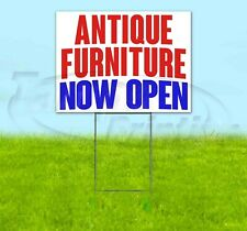 Antique Furniture Now Open Yard Sign Corrugated Plastic Bandit Lawn Decorations