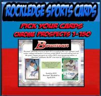 2019 Bowman Chrome Prospects 1-150 (Pick Your Cards)