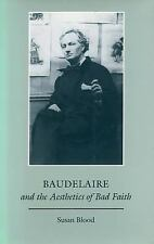 Baudelaire and the Aesthetics of Bad Faith-ExLibrary