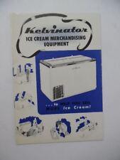 c.1950 Kelvinator Ice Cream Merchandising Equipment Catalog 00004000  Brochure Vintage Vg+