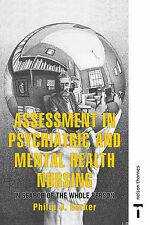 Assessment in Psychiatric and Mental Health Nursing: In Search of the Whole...