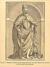 SEBASTIEN VENIER SABASTIANO VENIERO AMIRAL DOGE VENISE GRAVURE ENGRAVING 1895