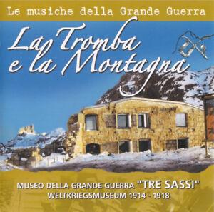 MUSICHE GRANDE GUERRA LA TROMBA E LA MONTAGNA CD 2010