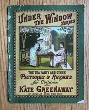 Kate Greenaway Under the Window Series Pictures & Rhymes McLoughlin 1880s