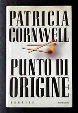 Patricia Cornwell, Punto di origine, Ed. Mondadori, 1999