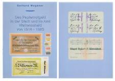 NEU - Das Papiernotgeld in der Stadt und im Amt Wattenscheid 1914-1923 80 Seiten