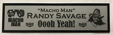 Randy Savage Macho Man nameplate for signed robe trunks photo or display case