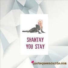 RU PAUL DRAG RACE CARD  / GREETINGS CARD / SHANTAY YOU STAY/ LGBT