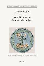 Joos Balbian en de steen der wijzen De alchemistische nalatenschap van een zesti