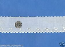Swiss Cotton WHITE Edge Trim BOWS Dolls/ Bears/ Smocking/ Home Decor NEW BTY 2""