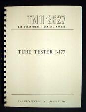 I-177 I177 Tube Tester Manual plus Test Data