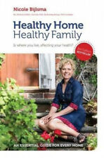 Healthy Home Healthy Family: Is Where You Live, Affecting Your Health?.