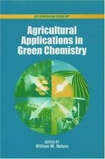 Agricultural Applications in Green Chemistry (ACS Symposium Series)-ExLibrary