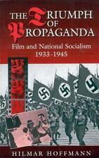 The Triumph Of Propaganda: Film And National Socialism, 1933-1945: By Hilmar ...