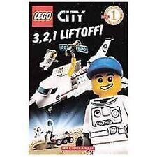 LEGO City Scholastic Readers Level 1: 3, 2, 1, Liftoff! by Scholastic Editors...
