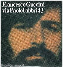 Francesco Guccini: Via paolo Fabbri,43 LP N. 75 di 1000