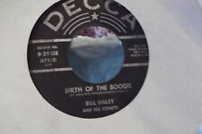 45? BILL HALEY AND HIS COMETS MAMBO ROCK / BIRTH OF THE BOOGIE ON DECCA RECORDS