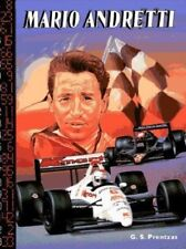 Race Car Legends : Mario Andretti : by G. S. Prentzas : Indianapolis 500 Driver