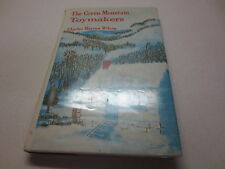 The Green Mountian Toymakers by Charles Morrow Wilson vintage 1965 hardcover