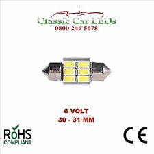 6 Volt 6V 30 - 31 MM FESTOON LED BULB 5630 6 SMD CLASSIC CAR MOTORBIKE SCOOTER