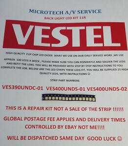 VESTEL VES390UNDC-01 VES400UNDS-01  VES400UNDS-02   25 PIECES LED KIT11R SEE ADD