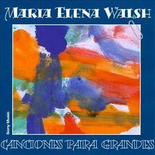 WALSH,MARIA ELENA : Canciones Para Grandes CD