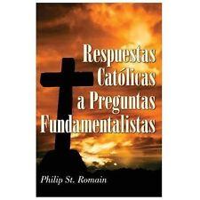 Respuestas Catolicas a Preguntas Fundamentalistas (Spanish Edition)-ExLibrary
