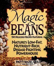 Magic Beans: 150 Delicious Recipes Featuring Natur