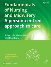 Fundamentals of Nursing and Midwifery ANZ Edition: A person-centred approach to