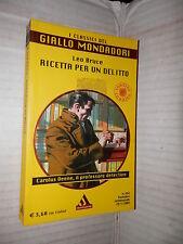 RICETTA PER UN DELITTO Leo Bruce Giampaolo Casati Mondadori I classici 2004 di