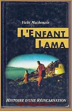 L'ENFANT LAMA par Vicki Mackenzi  Histoire d'une réincarnation  TIBET BOUDDHISME