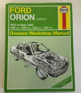 Ford Orion Haynes Service and Repair Manual 83 - 90 up to H registration Petrol
