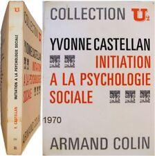 Initiation à la psychologie sociale 1970 Yvonne Castellan société groupe masse