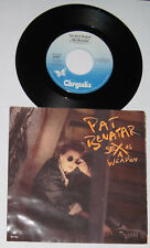 "Pat Benatar - Canadian 45 with picture sleeve - ""Sex As A Weapon"" - NM/NM"