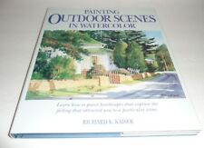 Painting Outdoor Scenes in Watercolor by R Kaiser *NEW*